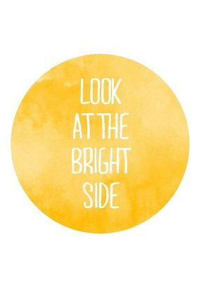 Look at the Bright Side